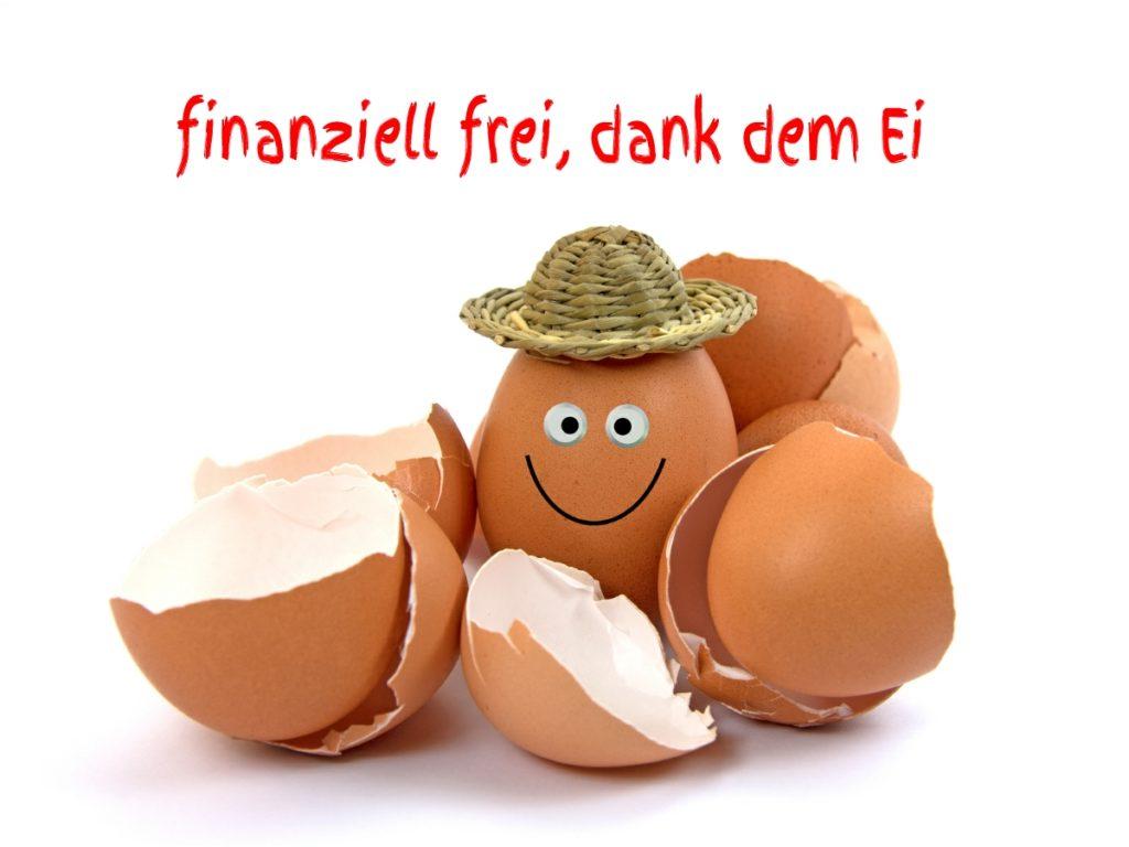 Finanziell frei mit dem Hühnerei